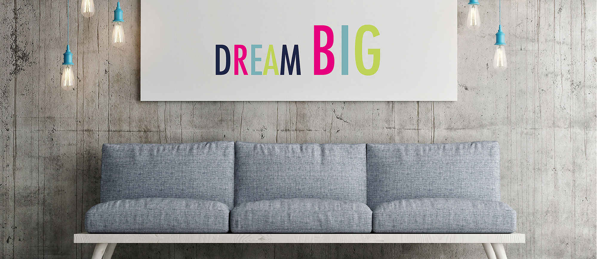 Dream Big - Large